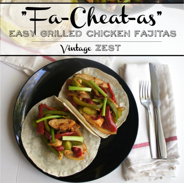 Fa Cheat As Easy Grilled Chicken Fajitas Recipe