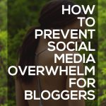 The 1 Reason Social Media is So Overwhelming (And What You Can Do About It)