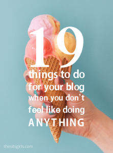 Lacking motivation? Feeling blah and uninspired? We have 19 things entrepreneurs and bloggers can do on those days when they don't feel like doing anything at all. | Blogging Tips