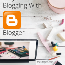 Why I Love Blogging With Blogger