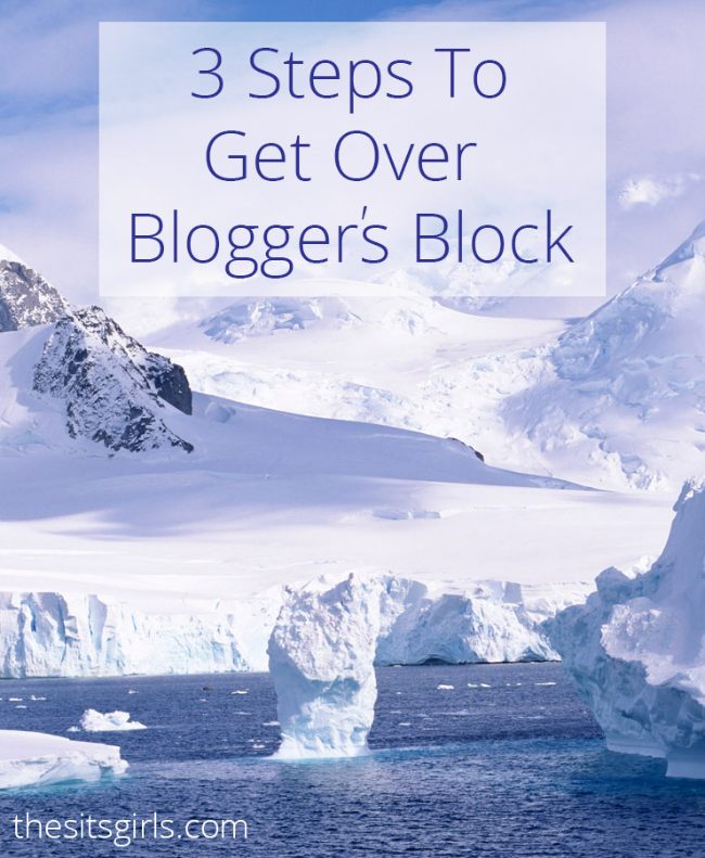 Blogging Tips | Use these three steps to get over Blogger's Bloc and learn how to write posts that convert.