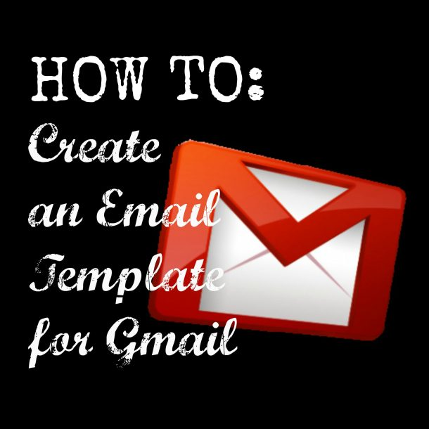 how to create an email template for gmail the sits girls. Black Bedroom Furniture Sets. Home Design Ideas
