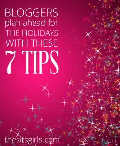Blogging Tips | The holiday season starts earlier in the world of blogging. Get prepared for the holidays NOW on your blog (and make time to unplug and spend with your family) with these 7 simple tips.