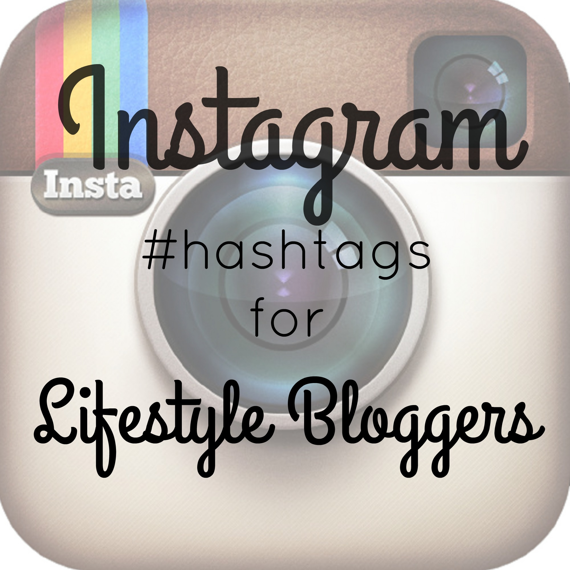 instagram hashtags for lifestyle bloggers   the sits girls