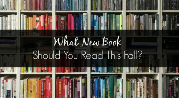 What new book should YOU read this fall? Take this short quiz and find out!