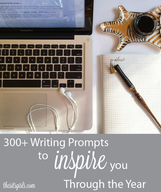 Writing Prompts for your blog - one for every day of the year - so you will never run out of things to write!