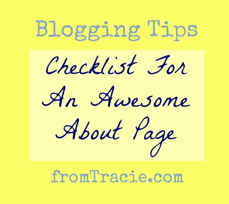 Blog Tips | Checklist for the About Me Page on your blog.