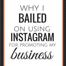 Why I Bailed on Using Instagram for Promoting My Business