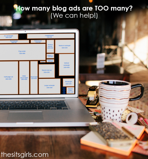 Make Money Blogging | Ads are a great source of passive income for bloggers, but there is an art to how many ads you should have and where you place them. Click through for great tips to help you optimize your ad revenue.