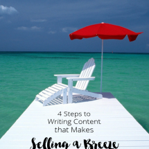 """4 Steps To Writing Content That Makes """"Selling"""" A Breeze (Even If You Offer Woo-Woo Stuff)"""