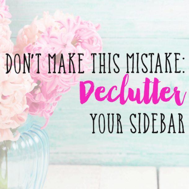 declutter your sidebar