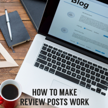 How Review Posts Can Work For Your Blog
