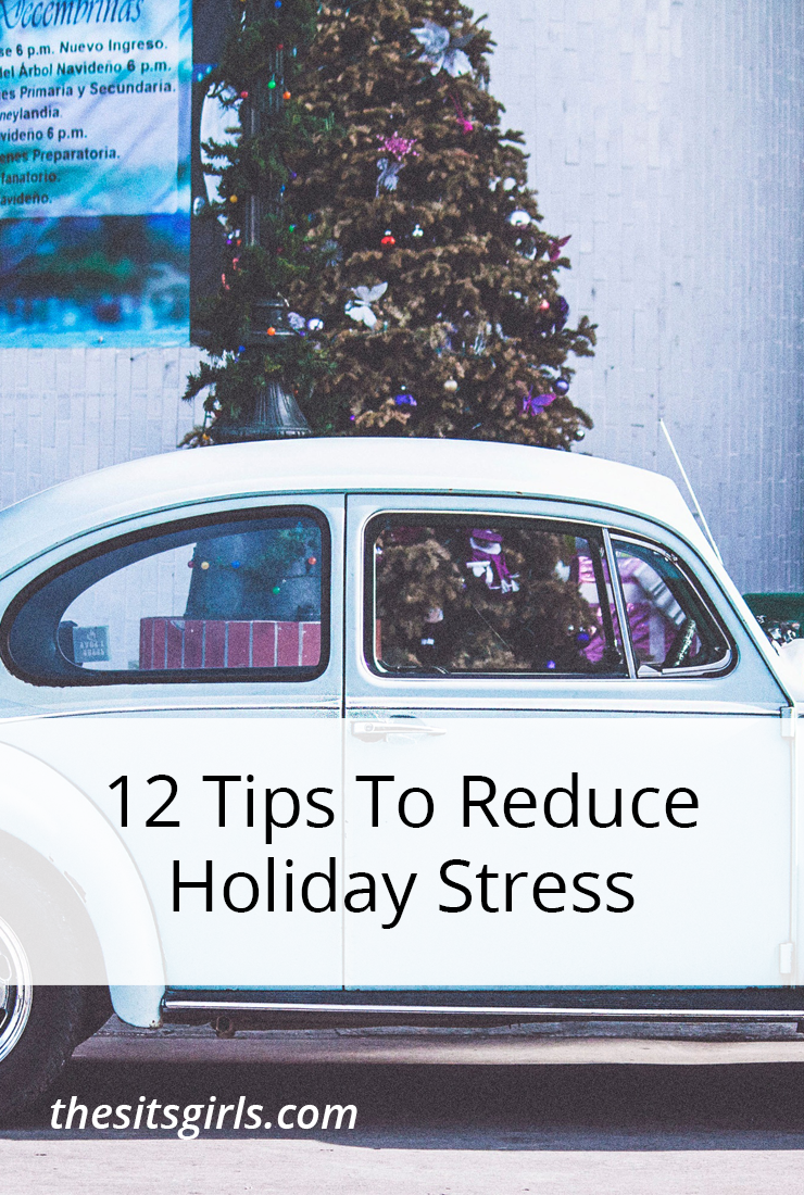 Great tips to help you reduce holiday stress before it starts!