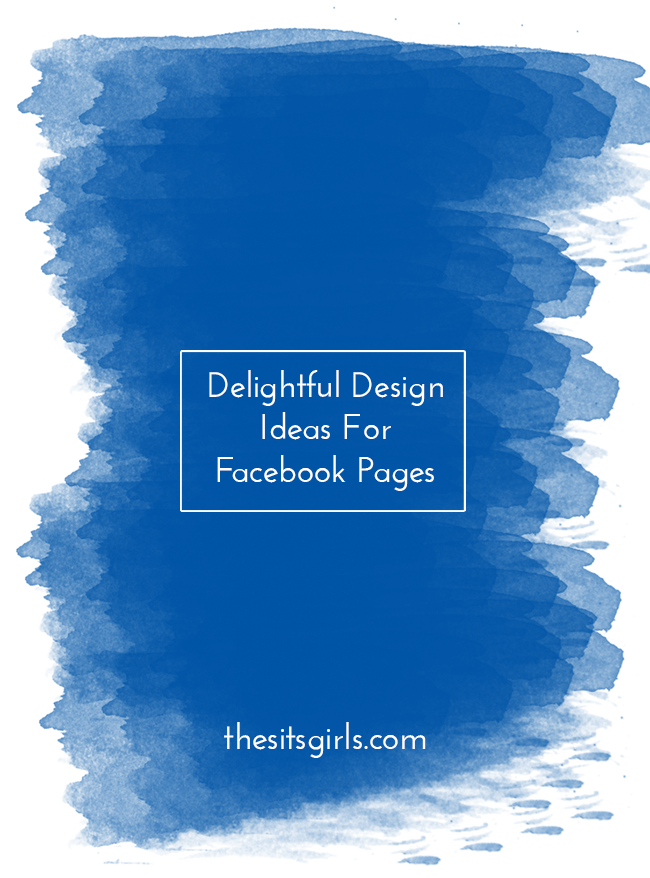Social Media Tips | Facebook Tips | 12 delightful design ideas for your FB page to help it stand out above the crowd.