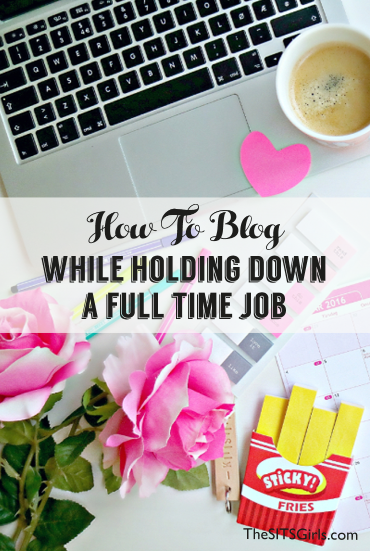 Struggling to find time to blog because of you also have a full time job? Click through for blog tips that will help.