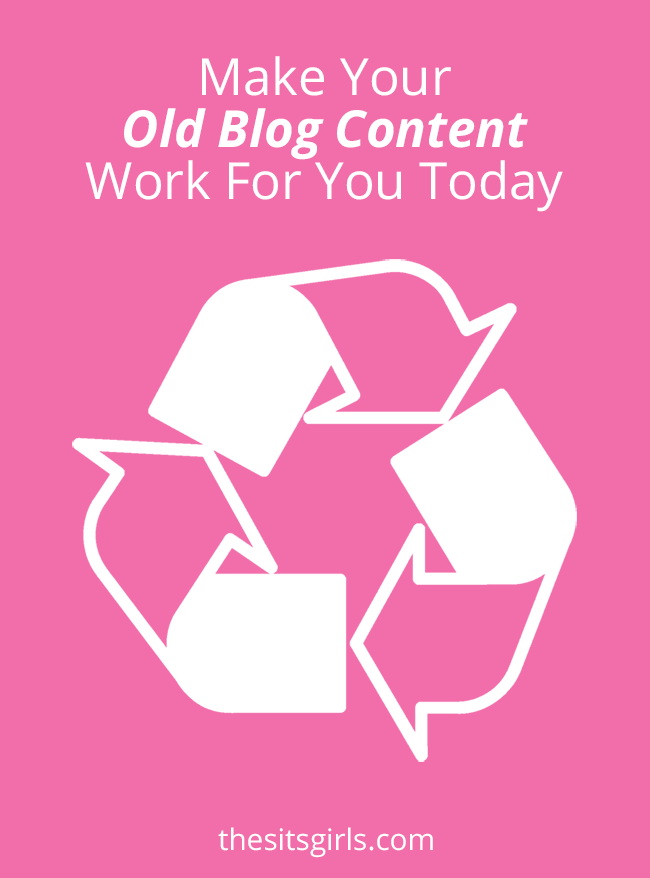 Blogging Tips | Your old blog content is still valuable! Click through to learn how you can make it work for you today.