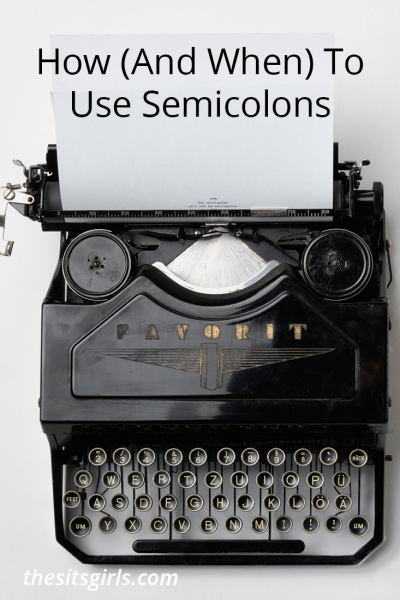 Writing Tip | Learn how and when to use semicolons correctly.