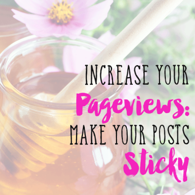 Make Your Posts Sticky to Increase Your Pageviews