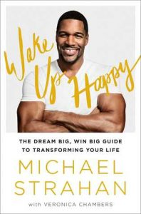 Wake Up Happy by Michael Strahan