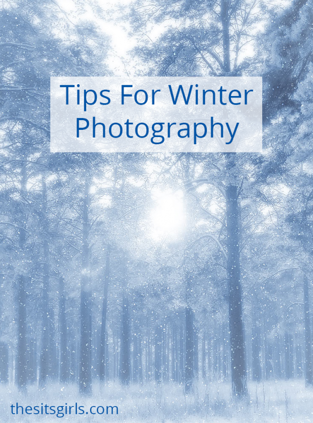 Photography Tips | Three simple tips to help you take great winter photographs.