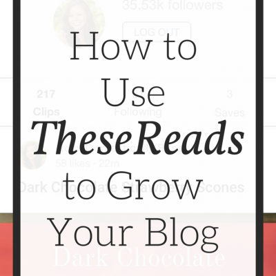 How to Use TheseReads to Grow Your Blog
