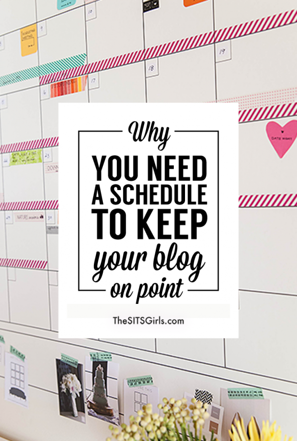 Blog Tips | Learn why you need a schedule for your blog, plus great tips to get organized!