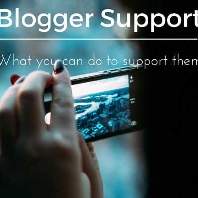Blogger Support : What You Can Do to Support Bloggers