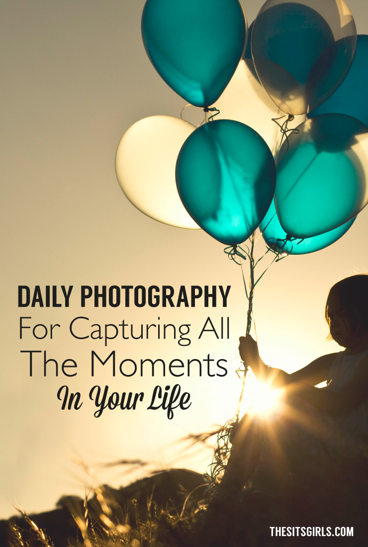 Capture all of the moments in your life with these daily photography tips.