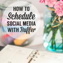 How to Schedule Posts With The Buffer Social Media Tool