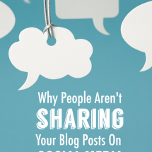 Why People Aren't Sharing Your Blog Posts On Social Media