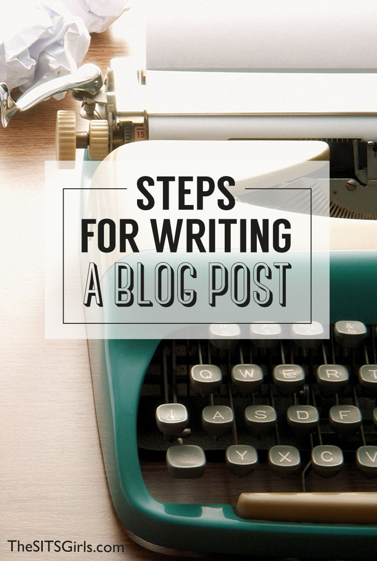Blog Tips | Steps for writing a blog post.