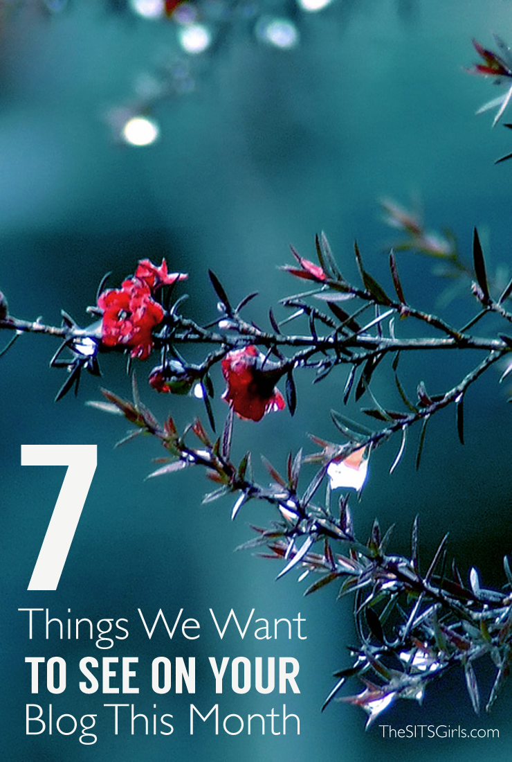 Blog Tips | 7 things you need to have on your blog this month!