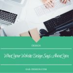 What Your Website Design Says About You