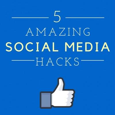 5 Amazing Social Media Hacks
