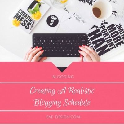 Creating A Realistic Blogging Schedule