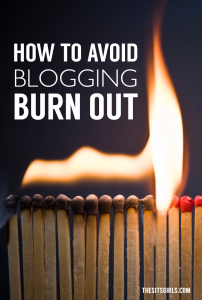 Blog Tips | Don't let blogging burnout get you! Click through for tips that will help!