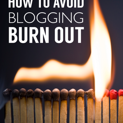 How to Avoid Blogging Burnout