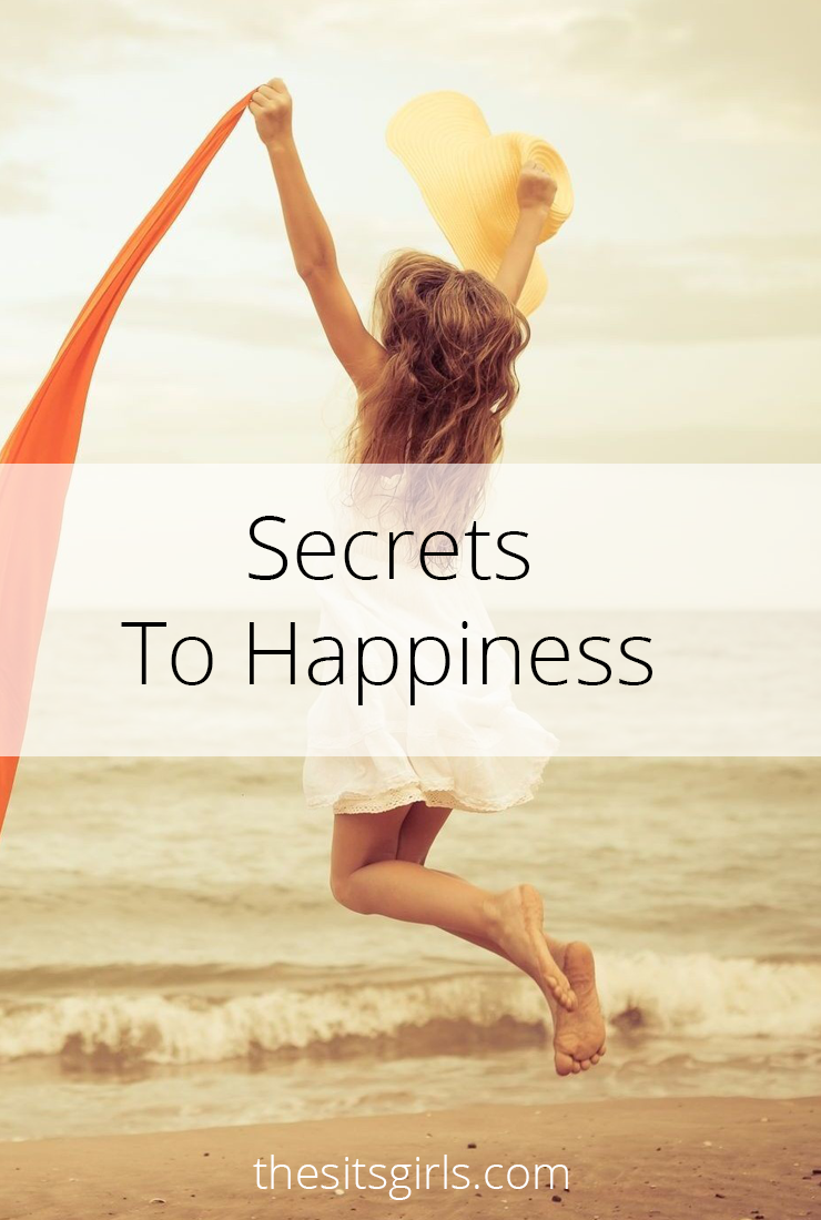 What are the secrets to happiness? There are seven big and small changes you can begin making in your life to chase out the darkness. Plus one big bonus secret you can use today!