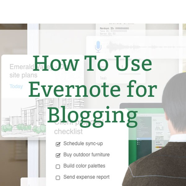 evernote for blogging