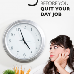 You've had enough of your job. You are ready to step out, be your own boss, and fulfill your entrepreneur dreams. Great! But are you ready? Before you quit your day job, you need to ask yourself these three questions.