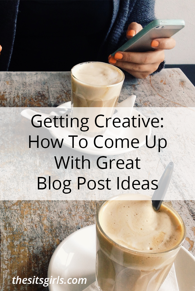 Get creative! Come up with great ideas for your blog with these tips.