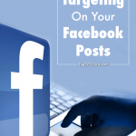 How to use Facebook Targeting to reach the audience on your Facebook page.
