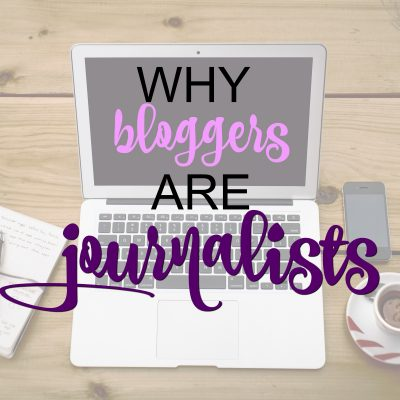 Why Bloggers Are Journalists Too