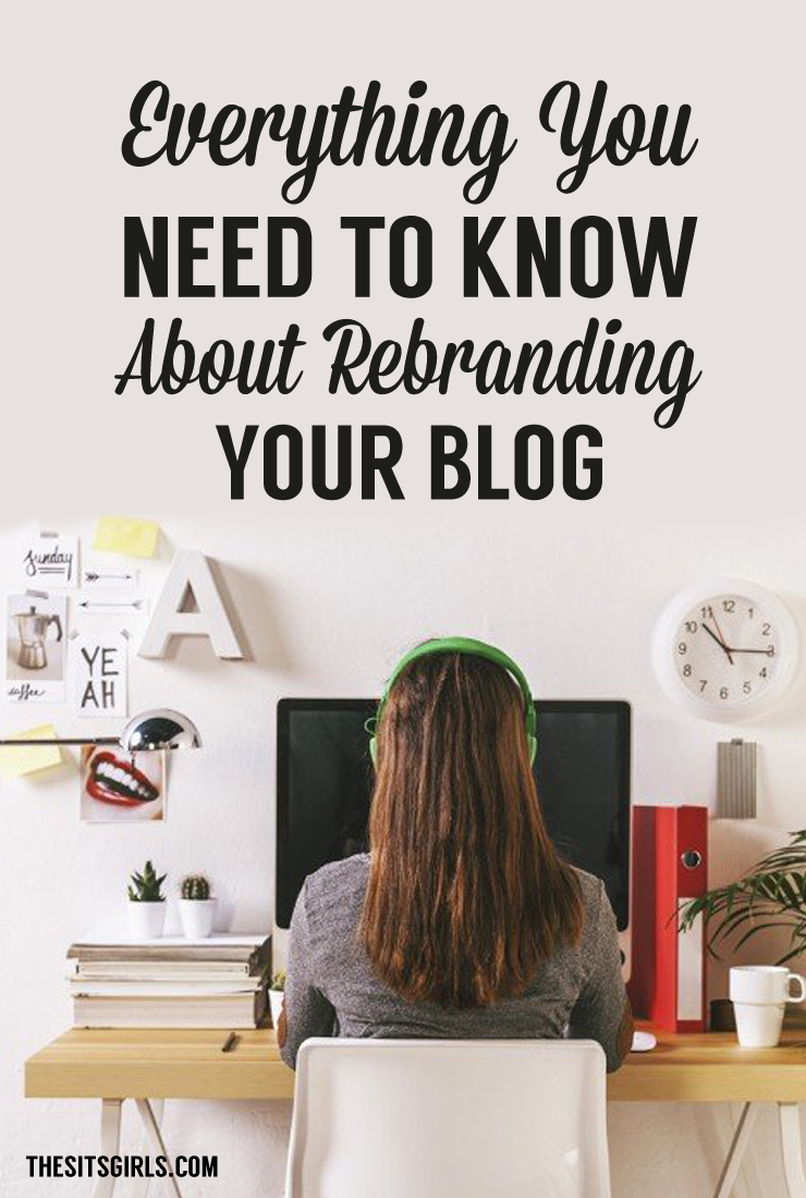 Are you ready for a change? Thinking about taking your blog in a new direction? It might be time to rebrand! Check out this list of everything you need to know about rebranding your blog to make your transition easier. | Blog Tips