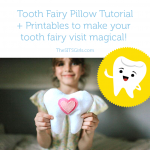 DIY Tooth Fairy Pillow & Tooth Fairy Printables