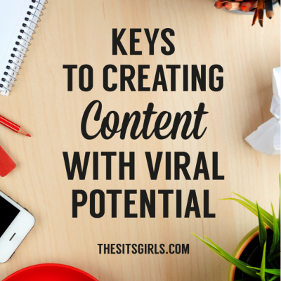Keys To Creating Content With Viral Potential