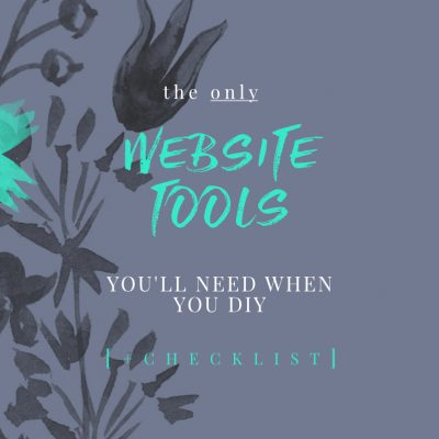 The ONLY Website Tools You'll Need When You DIY