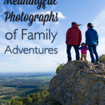 Stop taking static, posed photos of your family. They aren't fun. Use these tips to capture meaningful family photographs during your next vacation or adventure.