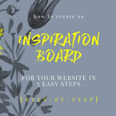 How To Create An Inspiration Board For Your Website