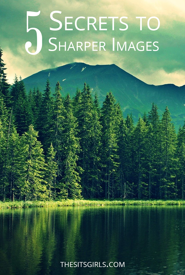 Photography Tips   Use these 5 secrets to take sharper images. Love the great advice for finding the aperture sweet spot.